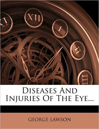 Book Diseases And Injuries Of The Eye...