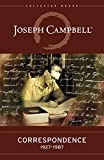 img - for Correspondence: 1927-1987 (The Collected Works of Joseph Campbell) book / textbook / text book