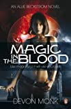 Magic in the Blood by Devon Monk front cover