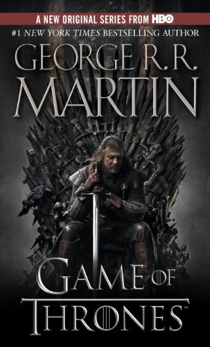 A Game of Thrones - Book #1 of the A Song of Ice and Fire