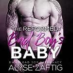 The Reformed Bad Boy's Baby | Alyse Zaftig