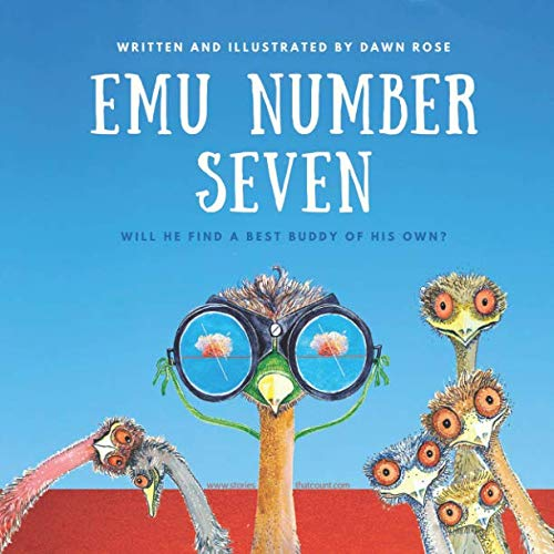 Emu Number Seven: A counting book about making friends.