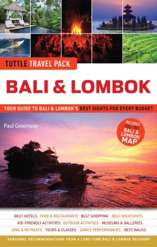 Travel Pack Series - Bali & Lombok Tuttle Travel Pack: Your Guide to Bali & Lombok's Best Sights for Every Budget (Tuttle Travel Guide & Map)