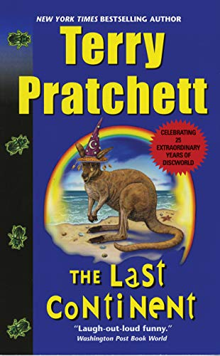 - The Last Continent: A Novel of Discworld
