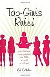 Tao-Girls Rule!, C. J. Golden, 097647011X