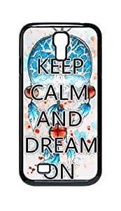 Cool Painting keep calm and dream on Snap-on Hard Back Case Cover Shell for Samsung GALAXY S4 I9500 I9502 I9508 I959 -888