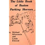 The Little Book of Boston Parking Horrors (1986)