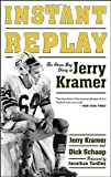 Instant Replay: The Green Bay Diary of Jerry Kramer by Jerry Kramer front cover