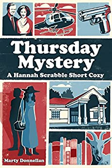 Thursday Mystery: A Hannah Scrabble Short Cozy by [Donnellan, Marty]