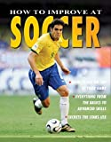 How to Improve at Soccer, Jim Drewett, 0778735915