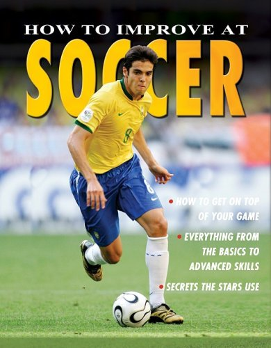 How to Improve at Soccer (How to Improve At... (Paperback))
