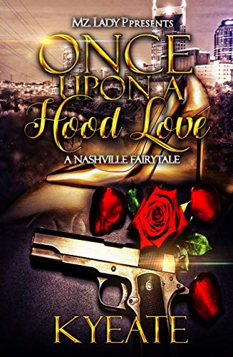 Search : Once Upon a Hood Love: A Nashville Fairytale