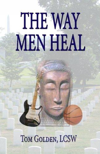 The Way Men Heal [Thomas R. Golden LCSW] (Tapa Blanda)