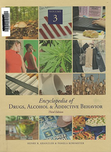 Encyclopedia of Drugs, Alcohol & Addictive Behavior (Encyclopedia Of Drugs Alcohol And Addictive Behavior)