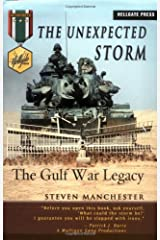 The Unexpected Storm: The Gulf War Legacy (Hellgate Memories Series) Hardcover
