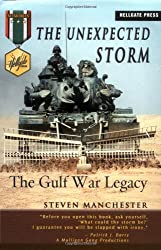 The Unexpected Storm: The Gulf War Legacy (Hellgate Memories)