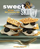 Sweet and Skinny, Marisa Churchill, 0307719200