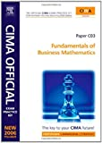 img - for CIMA Exam Practice Kit Fundamentals of Business Mathematics, Second Edition: CIMA Certificate in Business Accounting (CIMA Certificate Level 2008) book / textbook / text book