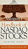 img - for Mergent's Handbook of NASDAQ Stocks Winter 2007: Featuring Third-Quarter Results for 2006 book / textbook / text book