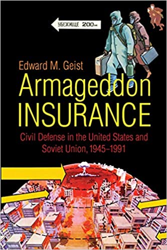 Armageddon Insurance: Civil Defense in the United States and