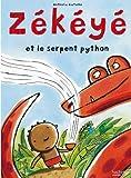 """Afficher """"Zékéyé<br /> Zékéyé et le serpent python"""""""