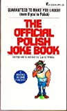 The Official Polish Joke Book (a sequel, of sorts) /The Official Italian Joke Book (Part II, like de Godfather) by Larry Wilde (1975-01-01)