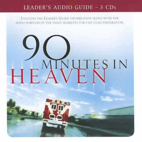 Download 90 Minutes in Heaven Leader's Audio Guide: See Life's Troubles in a Whole New Light pdf