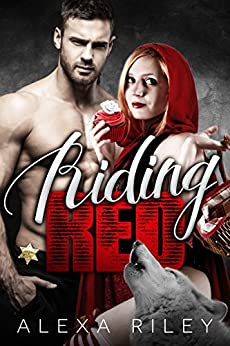 Riding Red (Fairytale Shifter Book 1) by [Riley, Alexa]