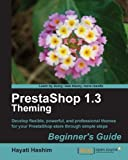 PrestaShop 1.3 Theming – Beginner's Guide