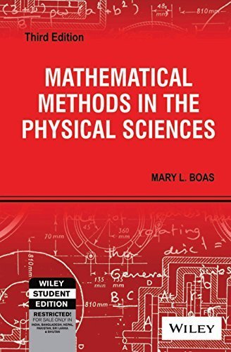 Mathematical Methods in the Physical Sciences by Mary L. Boas (January 1, 2007) Paperback New Most Currrent Third Edition!!!!