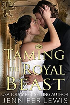 Taming the Royal Beast (Royal House of Leone Book 6) by [Lewis, Jennifer]