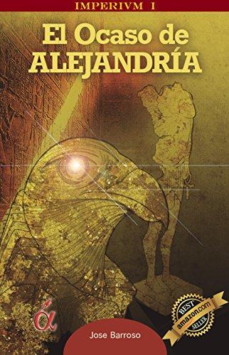 El Ocaso De Alejandria Imperivm N 1 Spanish Edition Epub