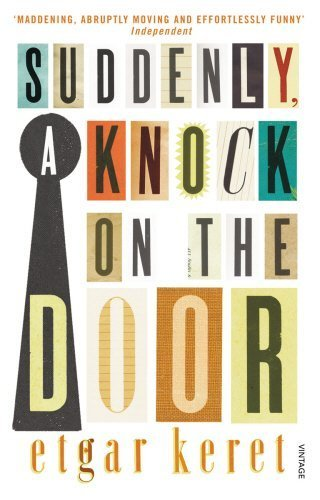 Suddenly, a Knock on the Door by Etgar Keret (2013-03-07)