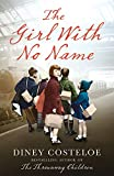The Girl With No Name by  Diney Costeloe in stock, buy online here