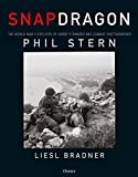 #4: Snapdragon: The World War II Exploits of Darby's Ranger and Combat Photographer Phil Stern