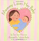 img - for Mommy Loves Her Baby/Daddy Loves His Baby book / textbook / text book