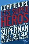 Comprendre les super-héros par Tellouck
