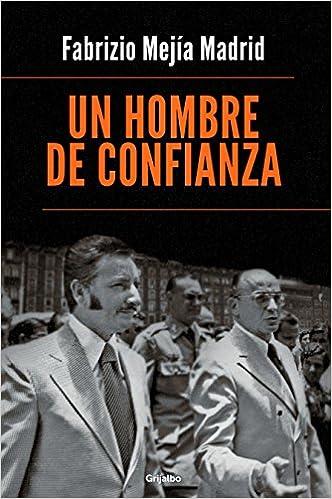 HOMBRE DE CONFIANZA, UN: Amazon.es: Libros