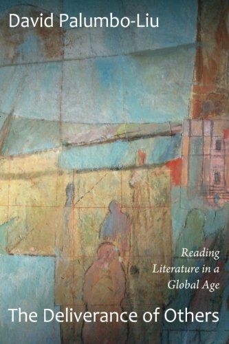 The Deliverance of Others: Reading Literature in a Global Age
