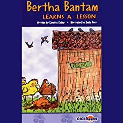 Bertha Bantam Learns a Lesson