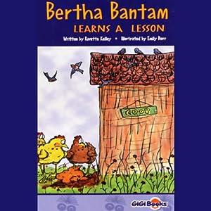 Bertha Bantam Learns a Lesson Audiobook