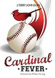 Cardinal Fever, Terry Johnson, 160799769X