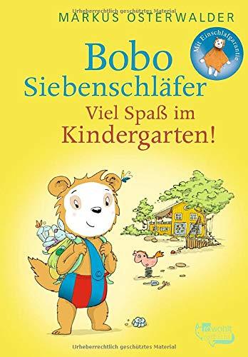 Bobo Siebenschläfer  Viel Spaß Im Kindergarten   Bobo Siebenschläfers Neueste Abenteuer Band 5