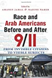 Race and Arab Americans Before and After 9/11, , 0815631774