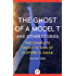 The Ghost of a Model T: And Other Stories (The Complete Short Fiction of Clifford D. Simak Book 3)