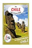 The Chile Fact and Picture Book: Fun Facts for Kids About Chile (Turn and Learn)