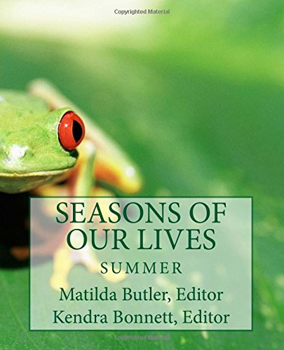 Seasons of Our Lives: Summer (Volume 2)