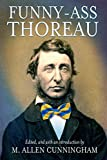 Funny-Ass Thoreau (Regeneration Series)