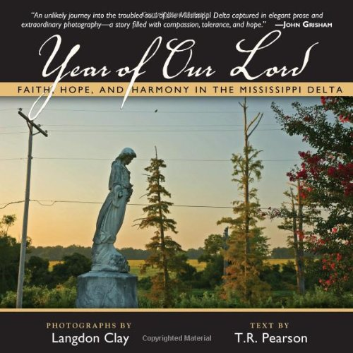 Year of Our Lord: Faith, Hope and Harmony in the Mississippi Delta pdf