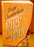Fire and Rain, Diane Chamberlain, 006109272X